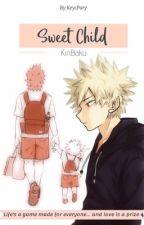 Sweet Child •KiriBaku• by KeycPary