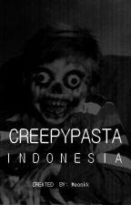 Creepypasta {Bahasa Indonesia} by Meonkk