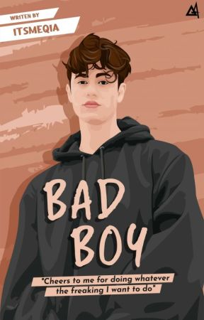 Bad Boy [Proses Revisi] by itsmeqia
