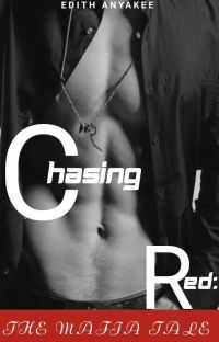 Chasing Red: The Mafia Tale✔ cover