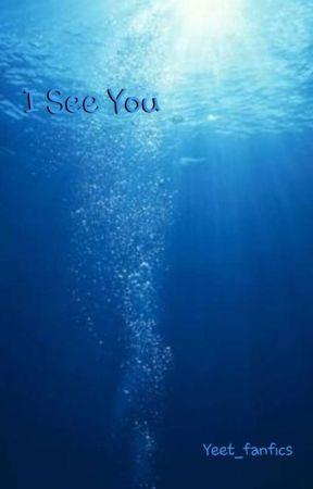 I See You ~ Seriida one shot by Yeet_Fanfics