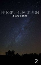 Perseus Jackson: A New Order by Bombardier143