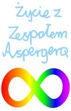 Życie z Zespołem Aspergera by MonikPup
