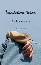 Dandelion Wine by iDamass