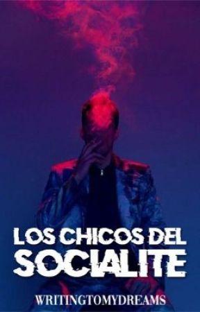 Los chicos del Socialite. by WritingToMyDreams