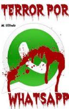 El WhatsApp del terror by Samuel2583