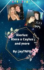 Kiera x caylus and more by Jaytnfg