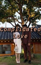 COMPLICATED LOVE by sweet_agl