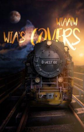 Wia's Covers |UKONČENÉ by WiaAiw