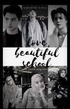 Love Beautiful School by keibiay