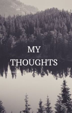 My thoughts  by violetharold