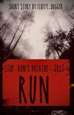 Run  by Fluffy_Bugger
