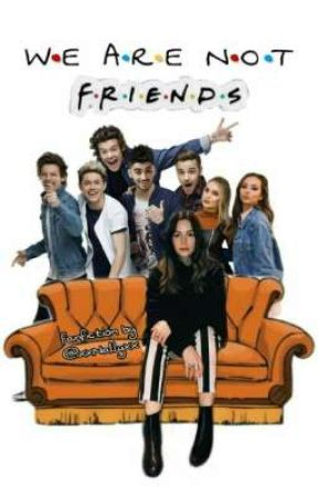 We are not friends // Larry ff by xxNallyxx