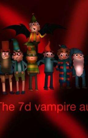 The 7D: Vampire AU by SwiftyLeStarch