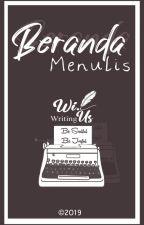 Beranda Menulis by Wi_usWritting