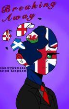 Breaking Away-CountryHumans United Kingdom  by Jazz1306