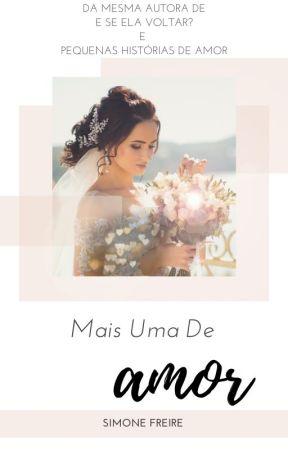 Mais Uma De Amor by SissiFreire
