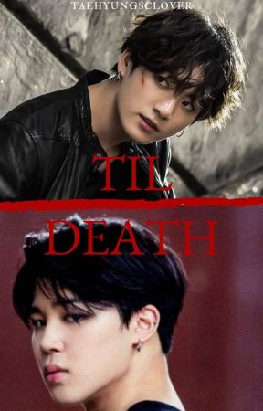 Til Death by taehyungsclover