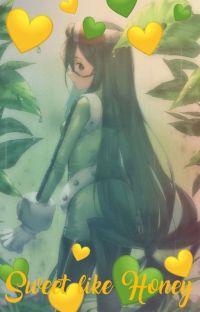 Sweet Like Honey// Tsuyu Asui x Reader cover