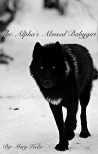 The Alpha's Abused Babygirl cover