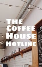 The Coffee House Hotline by rosejancer
