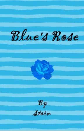 Blue's Rose by ReadAnyGoodBLLately