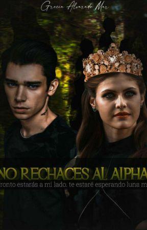 No rechaces al ALPHA by tomilison