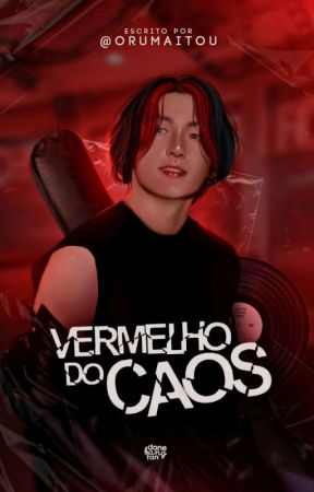 VERMELHO DO CAOS • jjk + pjm by ORUMAITOU