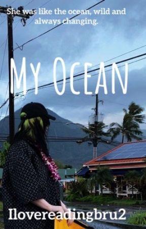 My Ocean || Billie Eilish by ilovereadingbru2