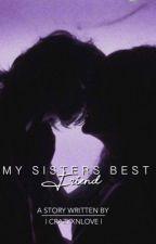 My sisters best friend (girlxgirl)  by crazyxnlove