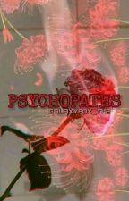 Psychopaths [ X1 ] by _KITSUN3_