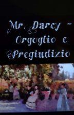 Mr Darcy - Orgoglio e pregiudizio by Lullaby1991