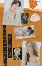 Having You [SeYoung] by oohhunyoung_exopink
