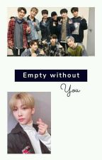 Empty without you (felix x skz) by MamaSouthAfrica
