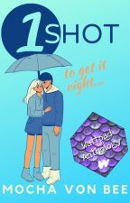 One Shot - Short Story Collection / Audiobook (Audio + Reads) by MochaVonBee