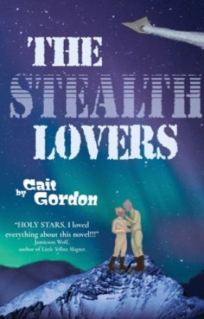 The Stealth Lovers by CaitGAuthor