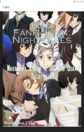BSD Fanfiction: Nightmares (Chuuya x Dazai x OC) JP by mena19187