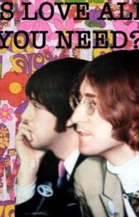 Is love all you need? / mclennon cover