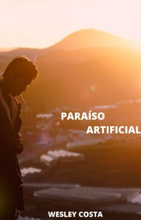 Paraíso Artificial (Romance Gay) by RoiWess