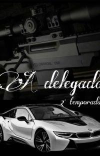 A delegada (2° Temporada) cover