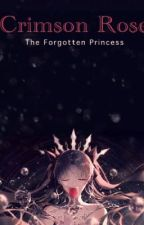 The Forgotten Princess by katiehistorylover