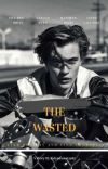 The Wasted ✓ cover