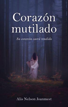 Corazón Mutilado © (Disponible en Booknet) by anjoanmest