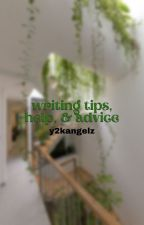 ↳ writing tips, help, & advice **COMPLETED** by sincerelyyangels