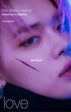 love ੭ꠥ yeonjun。 by choonamss