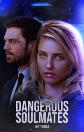 Dangerous Soulmates| s.stan  by heyitsoma