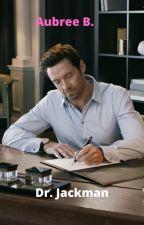Dr. Jackman(Hugh Jackman) HughJackmanxReader by wontyoustaywithme2