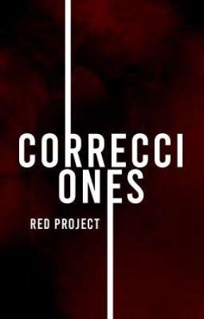 𝐑𝐄𝐃 ❘❙❚ Sinopsis y Correcciones by Red-Project