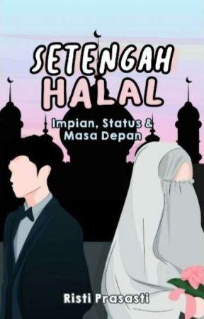 Setengah Halal by ristiprasasti11