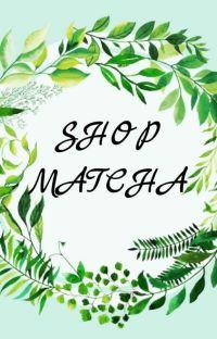 (Close)  SHOP Matcha  Đặt skin,character và logo cover